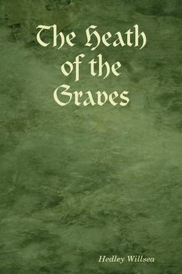 The Heath of the Graves