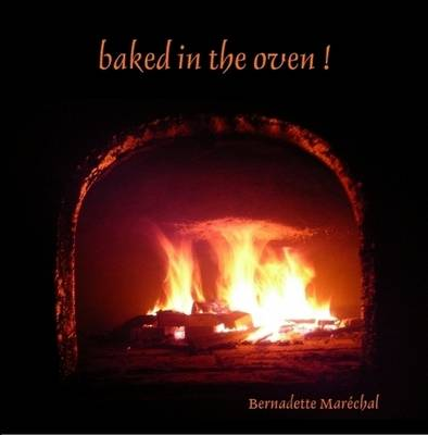 Baked in the Oven !