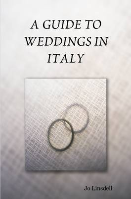 A Guide to Weddings in Italy