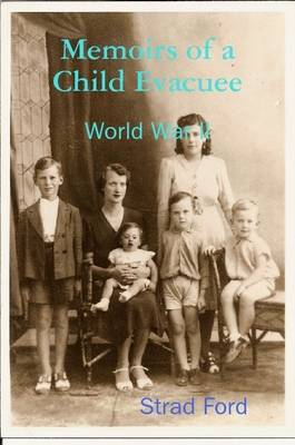 Memoirs of a Child Evacuee