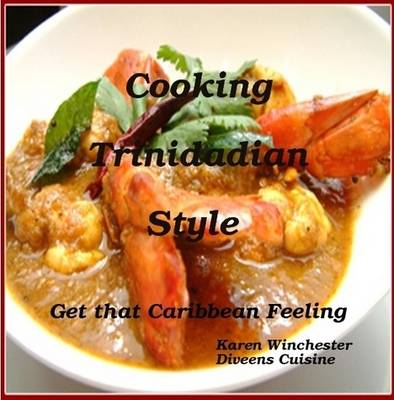 Cooking Trinidadian Style