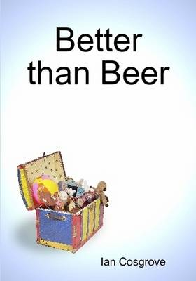 Better Than Beer