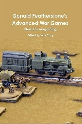 Donald Featherstone's Advanced War Games Ideas for Wargaming