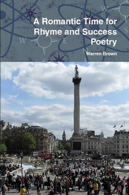 A Romantic Time for Rhyme and Success Poetry