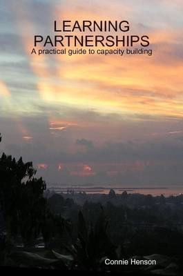LEARNING PARTNERSHIPS: A Practical Guide to Capacity Building