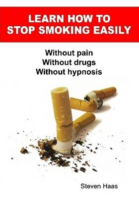 Learn How To Stop Smoking Easily