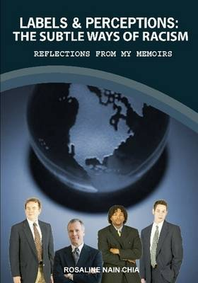 Labels & Perceptions, the Subtle Ways of Racism. Reflections from My Memoirs