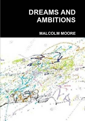 Dreams and Ambitions