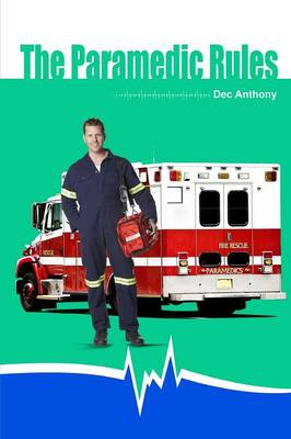 The Paramedic Rules