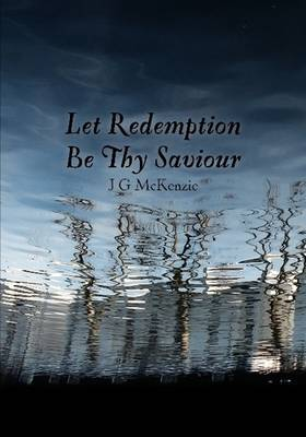 Let Redemption Be Thy Saviour