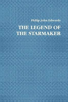 THE Legend of the Starmaker