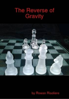 The Reverse of Gravity