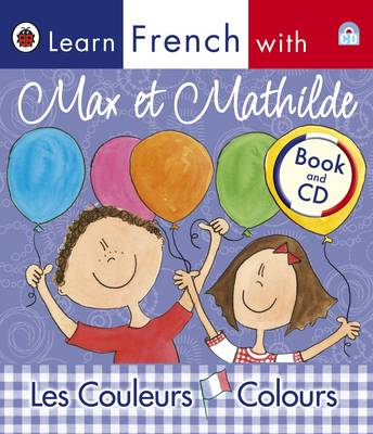 Learn French with Max & Mathilde: Colours