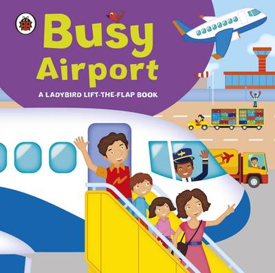 Ladybird Lift-the-flap Book: Busy Airport