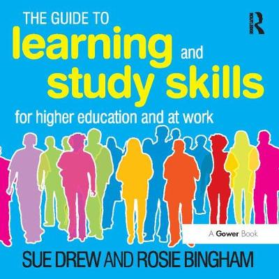The Guide to Learning and Study Skills: For Higher Education and at Work: Institutional User