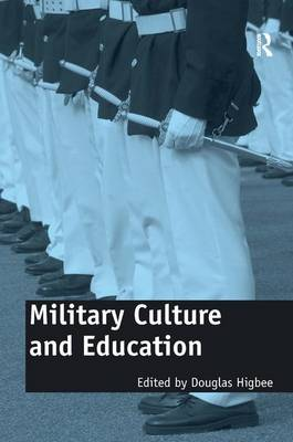 Military Culture and Education: Current Intersections of Academic and Military Cultures