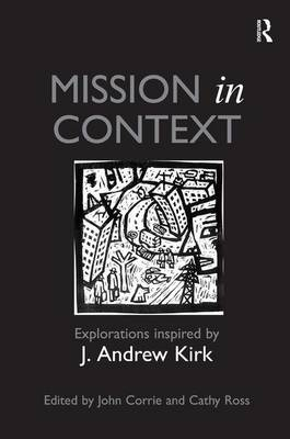 Mission in Context: Explorations Inspired by J. Andrew Kirk