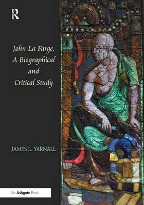 John La Farge, A Biographical and Critical Study