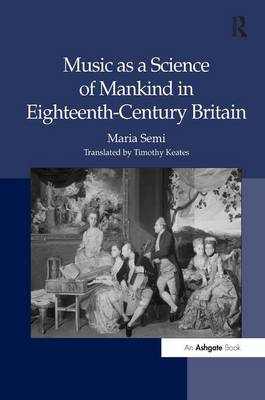 Music as a Science of Mankind in Eighteenth-Century Britain