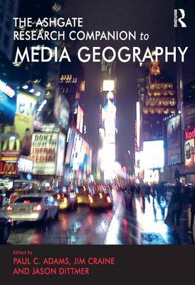 Routledge Research Companion to Media Geography