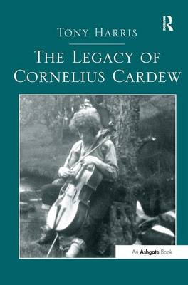 The Legacy of Cornelius Cardew