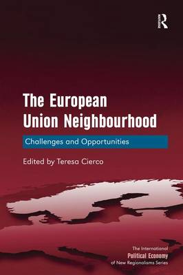 The European Union Neighbourhood: Challenges and Opportunities