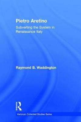 Pietro Aretino: Subverting the System in Renaissance Italy