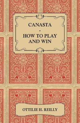 Canasta - How To Play And Win