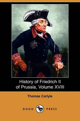 History of Friedrich II of Prussia, Volume 18