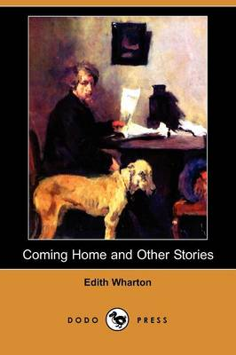 Coming Home and Other Stories (Dodo Press)