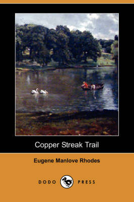 Copper Streak Trail (Dodo Press)