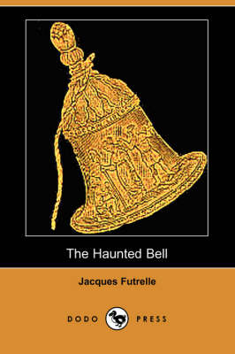 The Haunted Bell (Dodo Press)