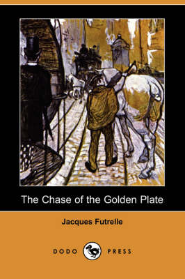 The Chase of the Golden Plate (Dodo Press)