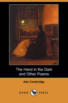 The Hand in the Dark and Other Poems (Dodo Press)