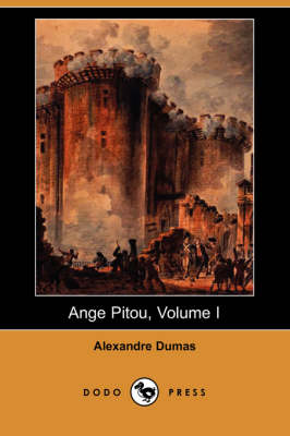 Ange Pitou, Volume I (Dodo Press)