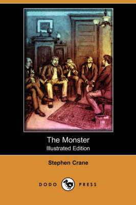 The Monster (Illustrated Edition) (Dodo Press)