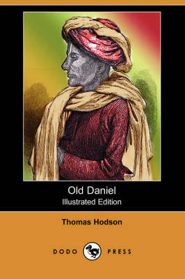 Old Daniel (Illustrated Edition) (Dodo Press)