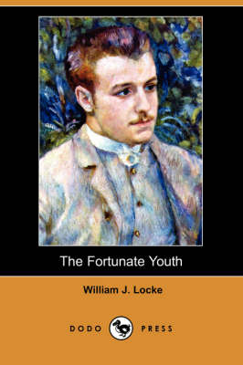 The Fortunate Youth (Dodo Press)