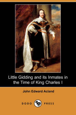 Little Gidding and Its Inmates in the Time of King Charles I (Dodo Press)