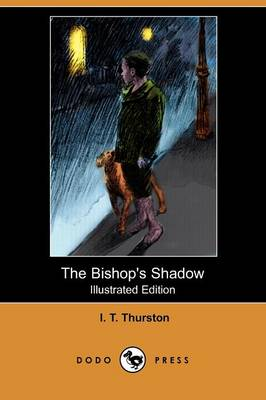 The Bishop's Shadow (Illustrated Edition) (Dodo Press)
