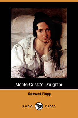 Monte-Cristo's Daughter (Dodo Press)