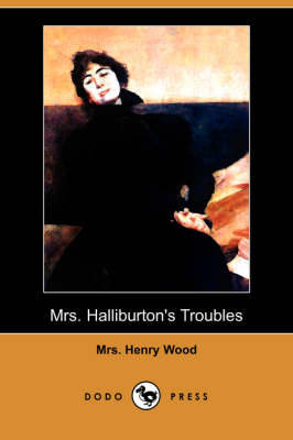 Mrs. Halliburton's Troubles (Dodo Press)