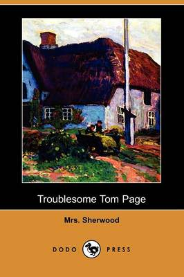 Troublesome Tom Page (Dodo Press)