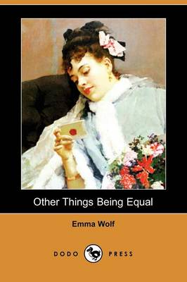 Other Things Being Equal (Dodo Press)