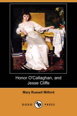 Honor O'Callaghan, and Jesse Cliffe (Dodo Press)