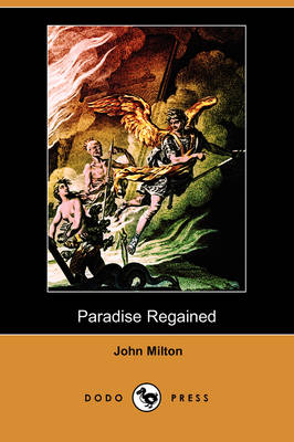 Paradise Regained (Dodo Press)