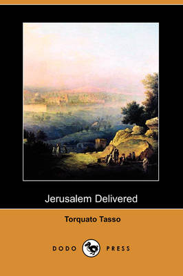 Jerusalem Delivered (Dodo Press)