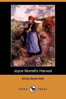 Joyce Morrell's Harvest (Dodo Press)