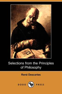 Selections from the Principles of Philosophy (Dodo Press)