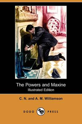 The Powers and Maxine (Illustrated Edition) (Dodo Press)